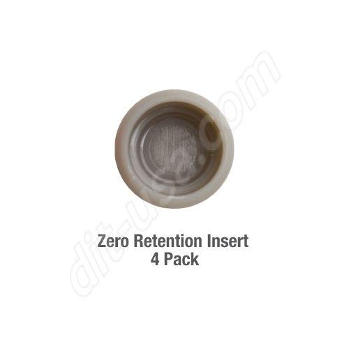 Zero Retention Insert (QTY. 4)