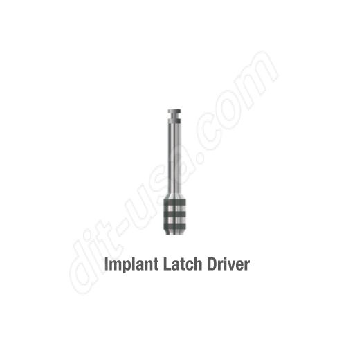 IMPLANT LATCH DRIVER