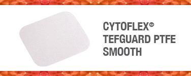 Cytoflex® TEF-Guard PTFE Smooth