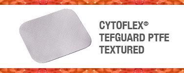 Cytoflex® TEF-Guard PTFE Textured