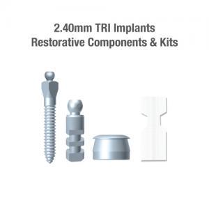 2.4mm Diameter TRI Implants, Restorative Components & Kits