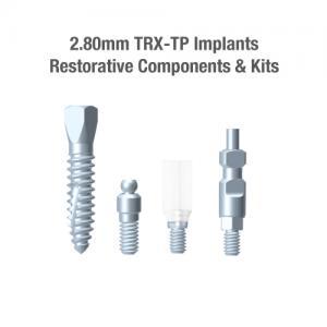 2.8mm Diameter TRX-TP Implants, Restorative Components & Kits