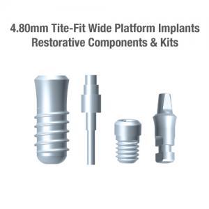 4.8mm Diameter Tite-Fit Implants (Wide), Restorative Components & Kits