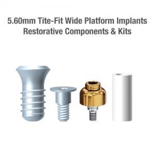 5.6mm Diameter Tite-Fit Implants (Wide Platform), Restorative Components & Kits