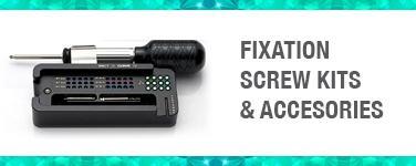 Fixation Screw Kits & Accessories