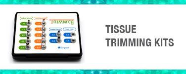Tissue Trimming Kits