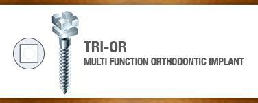 TRI-OR (Orthodontic)